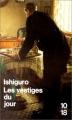 Couverture Les Vestiges du jour Editions 10/18 (Domaine étranger) 1991