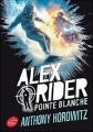 Couverture Alex Rider, tome 02 : Pointe blanche Editions Le Livre de Poche (Jeunesse) 2017