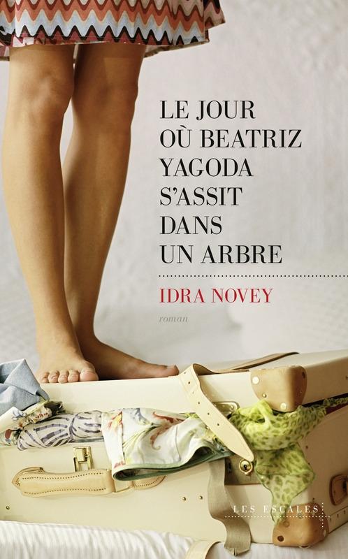 Couverture Le jour où Beatriz Yagoda s'assit dans un arbre