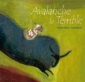 Couverture Avalanche le terrible Editions Gautier-Languereau 2005