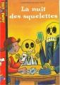 Couverture La nuit des squelettes Editions Bayard (Poche - J'aime lire) 2003