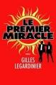 Couverture Le premier miracle Editions de Noyelles 2016