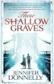 Couverture These Shallow Graves Editions Hot Key Books 2015