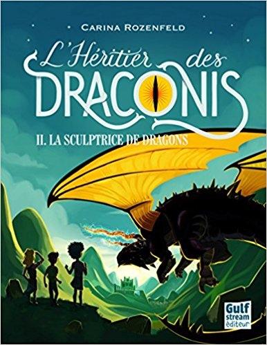 Couverture L'héritier des Draconis, tome 2 : La sculptrice de dragons