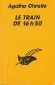 Couverture Le train de 16h50 Editions Librairie des  Champs-Elysées  (Le masque) 1991