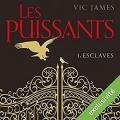Couverture Les puissants, tome 1 : Esclaves Editions Audible Studios 2017