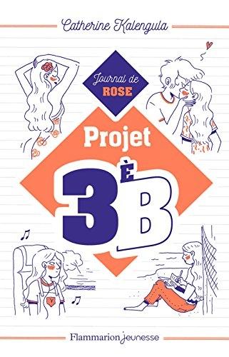 Couverture Projet 3èB, tome 1 : Le journal de Rose
