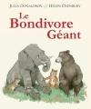 Couverture Le bondivore géant Editions Kaléidoscope 2017