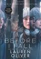 Couverture Le dernier jour de ma vie / Before I fall : Le dernier jour de ma vie Editions HarperCollins 2011