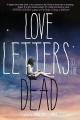 Couverture Love letters to the dead / La vie, la mort, l'amour Editions Square Fish 2015