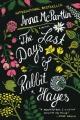 Couverture Les derniers jours de Rabbit Hayes Editions St. Martin's Griffin/St. Martin's Press 2015