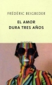 Couverture L'amour dure trois ans Editions Quinteto 2004