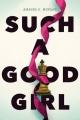 Couverture A good girl Editions Simon Pulse 2017