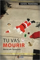 Couverture Tu vas mourir : Récits de l'assassin Editions IS 2017