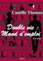 Couverture Double vie : Maud d'emploi Editions MGD 2017