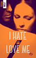 Couverture I hate U love me, tome 3 Editions BMR 2017