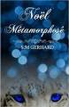Couverture Noël métamorphosé Editions Amazon 2016