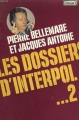 Couverture Les dossiers d'Interpol, tome 2 Editions N°1 / Stock 1979