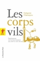Couverture Les corps vils Editions La découverte (Poche) 2008
