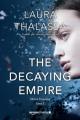 Couverture The vanishing girl, tome 2 : Le déclin de l'empire Editions Amazon Crossing 2017