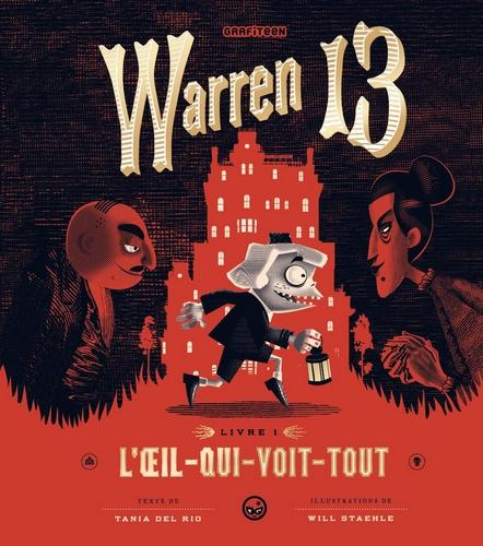 Couverture Warren 13, tome 1 : L'oeil-qui-voit-tout