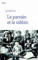 Couverture Le parrain et le rabbin Editions Cherche Midi 2017