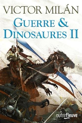 Couverture Guerre & dinosaures, tome 2