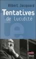 Couverture Tentatives de lucidité Editions Stock 2004
