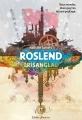 Couverture Roslend, tome 2 : Trisanglad Editions Didier Jeunesse 2017