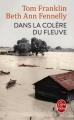 Couverture Dans la colère du fleuve Editions Le Livre de Poche 2017