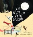 Couverture La nuit et le petit garçon Editions Gallimard  (Jeunesse) 2017