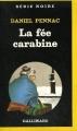 Couverture La saga Malaussène, tome 2 : La fée carabine Editions Gallimard  (Série noire) 1987