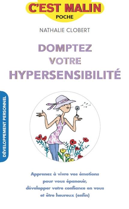 Couverture Domptez votre hypersensibilité