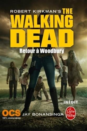 Couverture The walking dead (roman), tome 8 : Retour à Woodbury