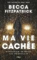 Couverture Ma vie cachée Editions Pocket (Jeunesse) 2017