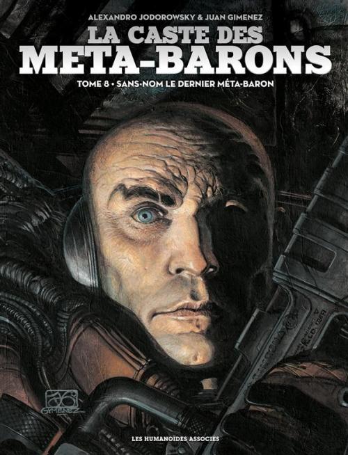 Couverture La caste des Méta-Barons, tome 8 : Sans-Nom, le dernier Méta-Baron