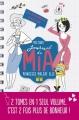Couverture Journal de Mia, princesse malgré elle (doubles), tome 2 : Un amoureux pour Mia, Paillettes et courbettes Editions France Loisirs 2017