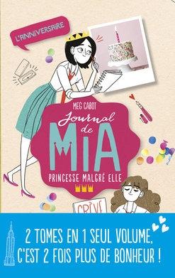 Couverture Journal de Mia, princesse malgré elle (doubles), tome 3 : L'anniversaire, Rebelle et romantique
