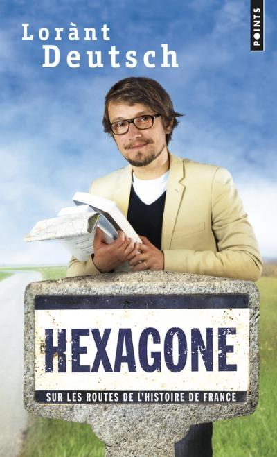 Couverture Hexagone, tome 1 : Sur les routes de l'histoire de France