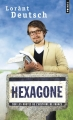 Couverture Hexagone, tome 1 : Sur les routes de l'histoire de France Editions Points 2015