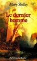 Couverture Le dernier homme Editions du Rocher 1988