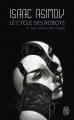 Couverture Le cycle des robots, tome 5 : Les robots de l'aube Editions J'ai Lu 2017