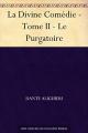 Couverture La divine comédie, tome 2 : Le purgatoire Editions Une oeuvre du domaine public 2007