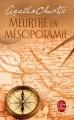 Couverture Meurtre en Mésopotamie Editions Le Livre de Poche (Policier) 2015