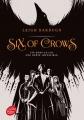 Couverture Six of crows, tome 1 Editions Le livre de poche (Jeunesse) 2017