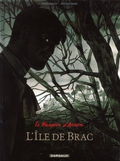 Couverture Le marquis d'Anaon, tome 1 : L'île de Brac