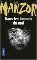 Couverture Dans les brumes du mal Editions Pocket 2017