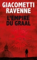 Couverture Commissaire Antoine Marcas, tome 10 : L'empire du Graal Editions France Loisirs 2017