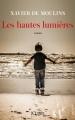 Couverture Les hautes lumières Editions JC Lattès 2017