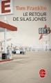 Couverture Le retour de Silas Jones Editions Le Livre de Poche 2017